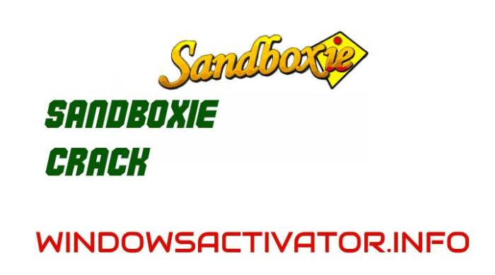 Sandboxie 5.33.1 Crack + Free Download SandBox For Windows {2020}