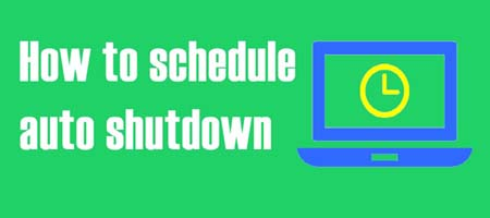 How to Schedule Automatic Shutdown - Restart