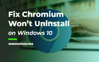 chromium won't uninstall windows 10