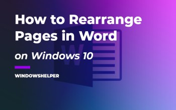 how to rearrange pages in word