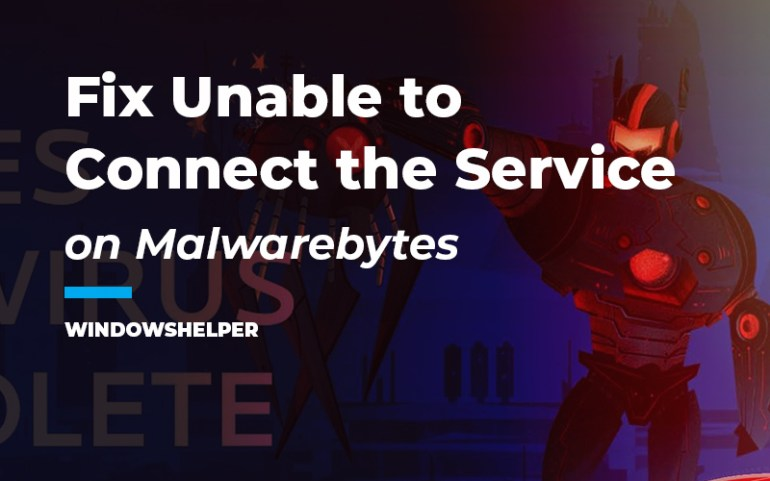 malwarebytes unable to connect the service