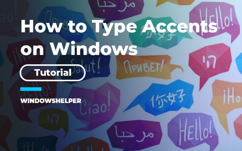 how to type accents on windows