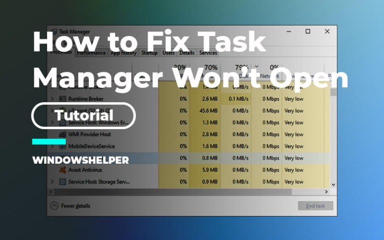 task manager won't open