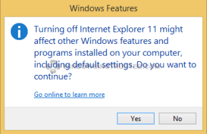 Waring do not turnof IE Remove Internet Explorer from Windows Remove Internet Explorer from Windows