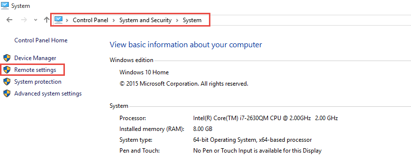 Windows 10 Remote Settings How Do I Enable Remote Access in Windows 10 or Disable It? enable remote access in Windows 10