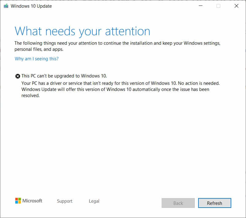 Your PC has a driver or service that isn't ready for this version of windows 10  Your PC has a driver or service that isn't ready for this version of windows 10 Your PC has a driver or service that isn't ready for this version of windows 10
