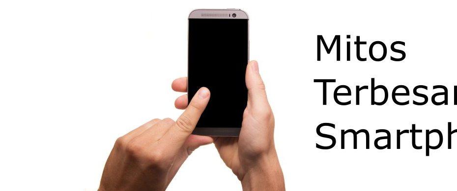 Mitos Terbesar Smartphone Header
