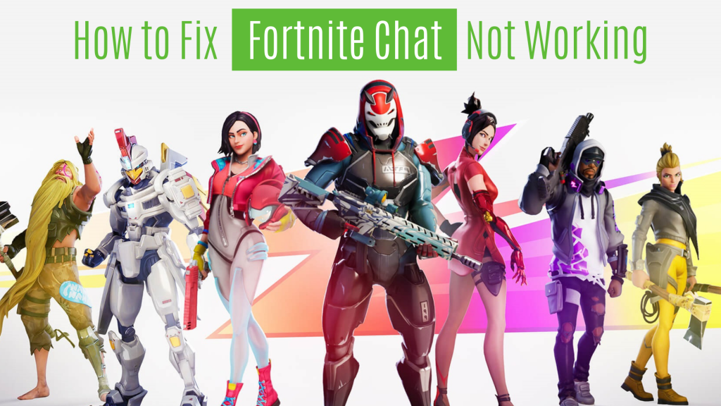 Fortnite Chat Not Working