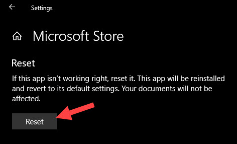 Reinstall Windows Store - click on the reset button