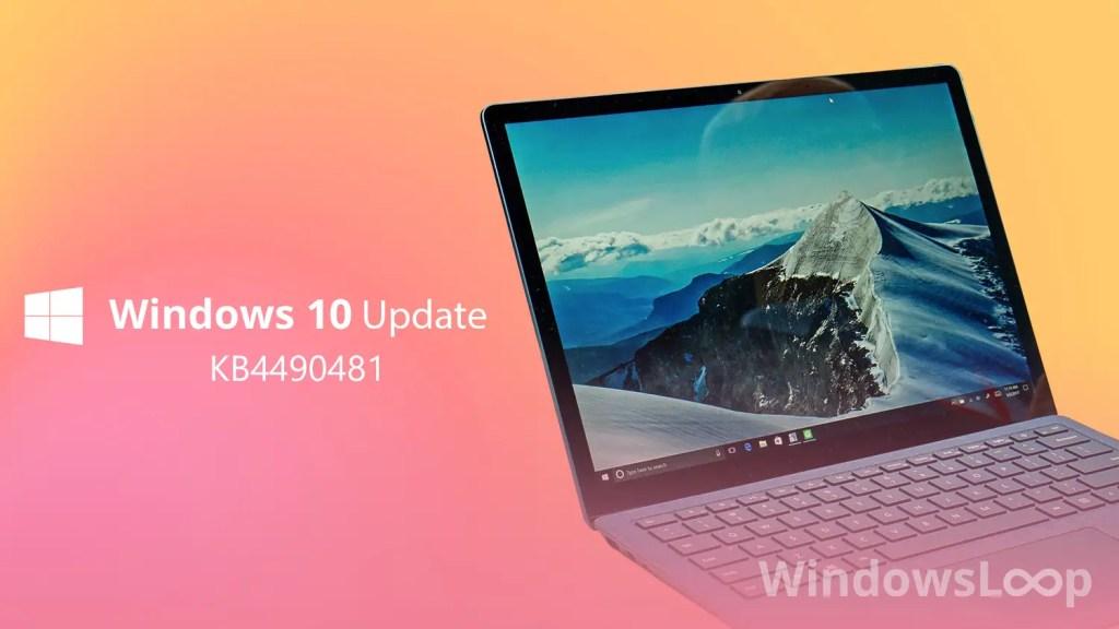 Kb4490481 update featured