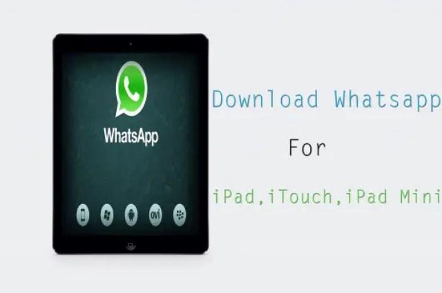 Download-whatsapp-for-ipad-ipad-mini-ipod-itouch