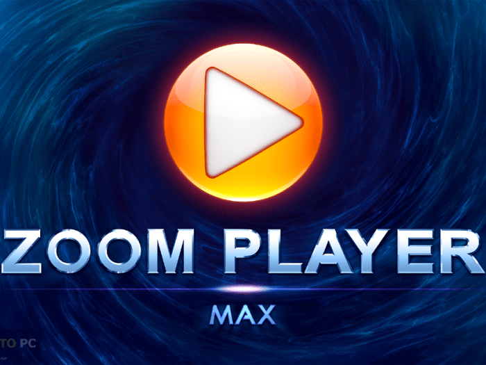 Zoom Player MAX 15 Crack Full Version 2020