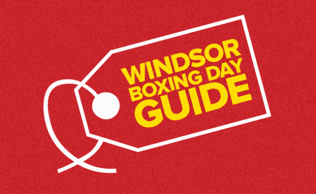 Windsor Boxing Day Hours Flyers Guide Where To Go