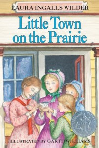 quote from Little Town on the Prairie by Laura Ingalls Wilder