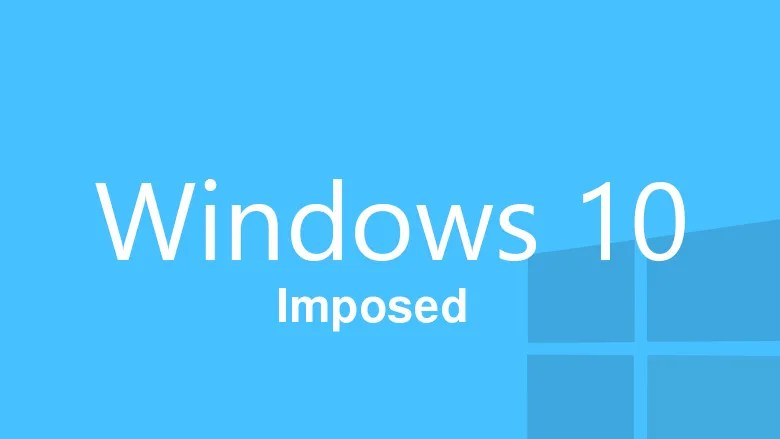 windows-10-imposed