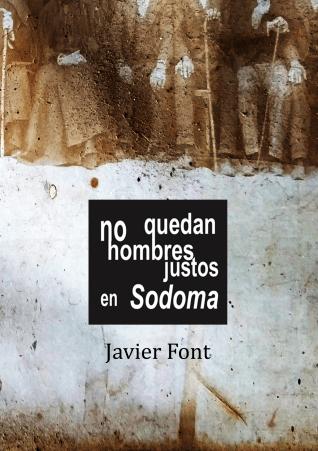 No quedan hombres justos en Sodoma