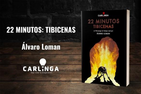 22 Minutos: Tibicenas