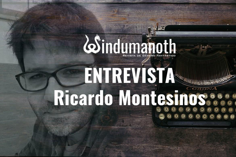 Entrevista Ricardo Montesinos