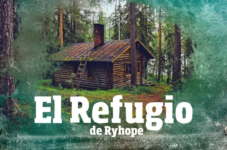 El refugio de Ryhope