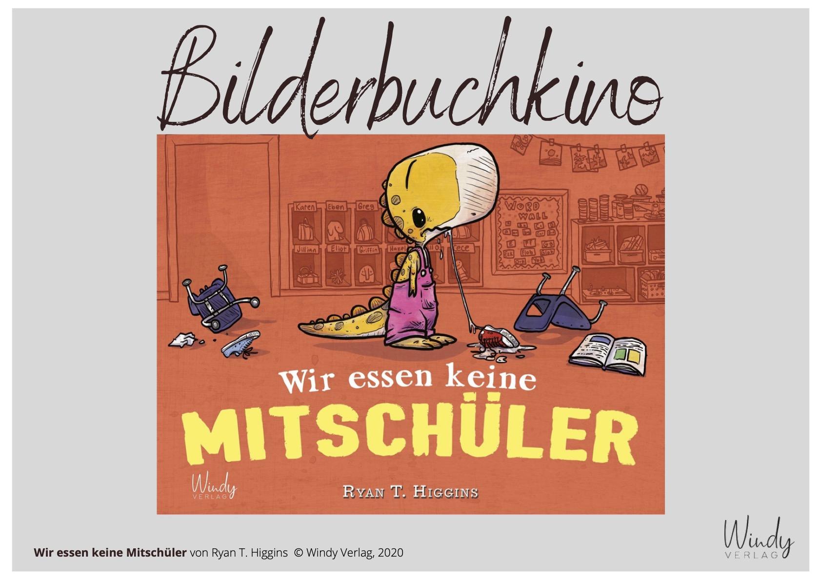 Bilderbuchkino - Wir essen keine Mitschüler