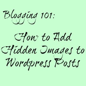 How to Add Hidden Images to WordPress Posts