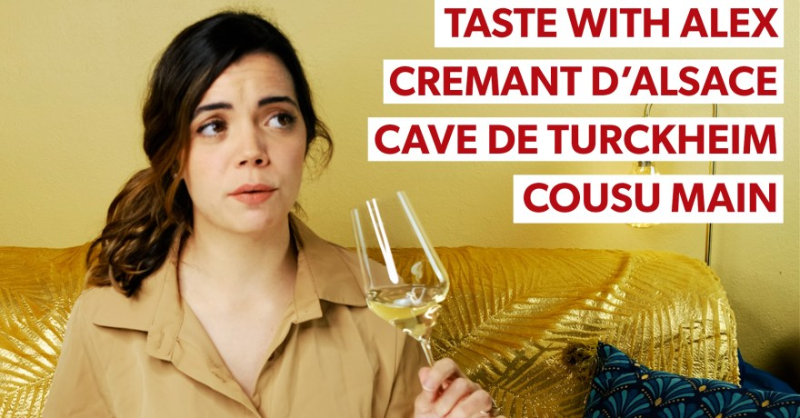 taste with alex: crémant d'alsace