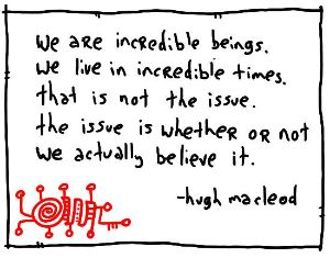 Drawing by Hugh MacLeod, gapingvoid.com