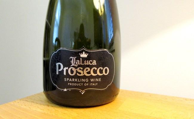 Laluca Prosecco A Basic Sparkling Wine Wine Casual