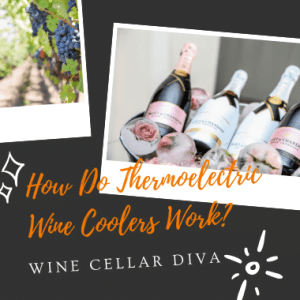 How Do Thermoelectric Wine Coolers Work