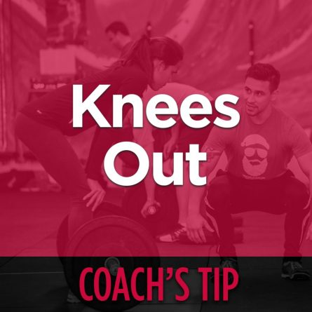 Coach's Tip - Knees Out