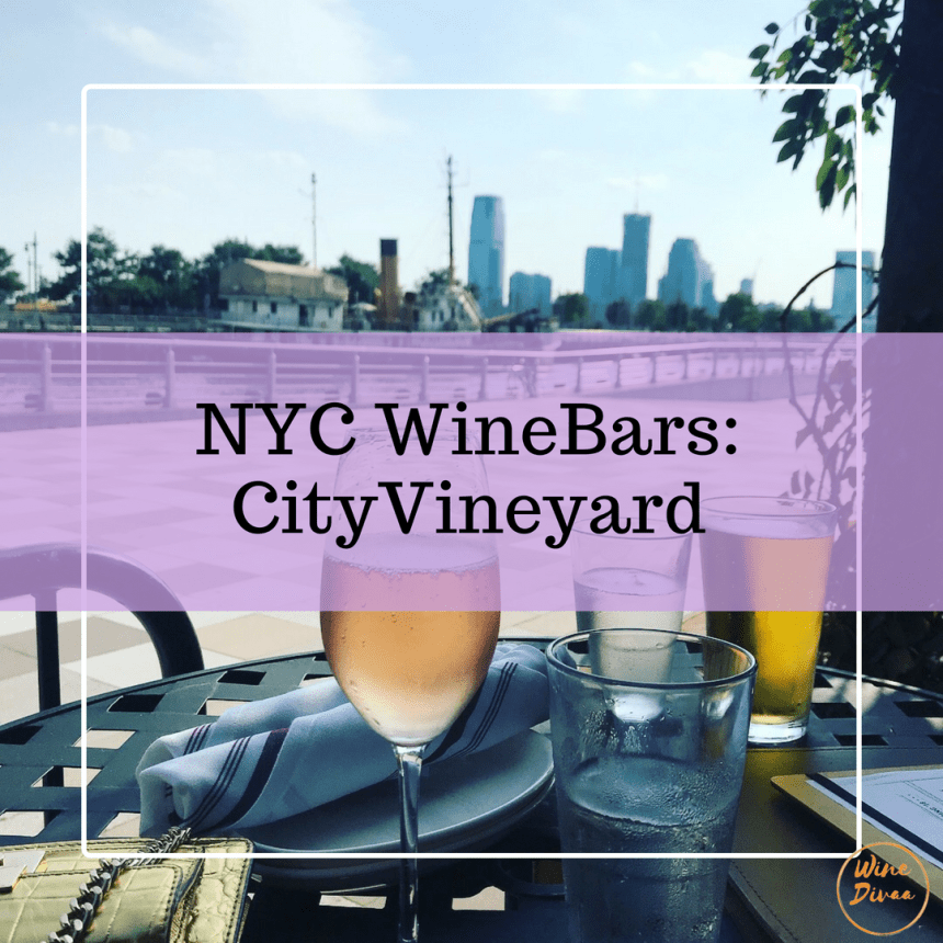 NYC Wine Bars City Vineyard