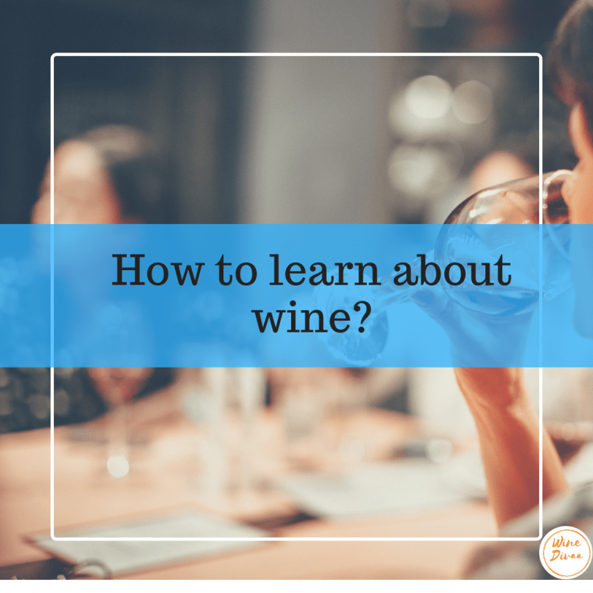 How To Learn About Wine