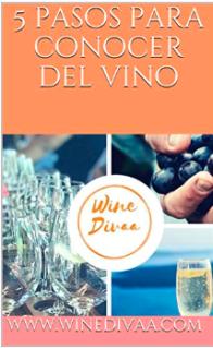 Winedivaa_Ebook_5 pasos para conocer sobre vino