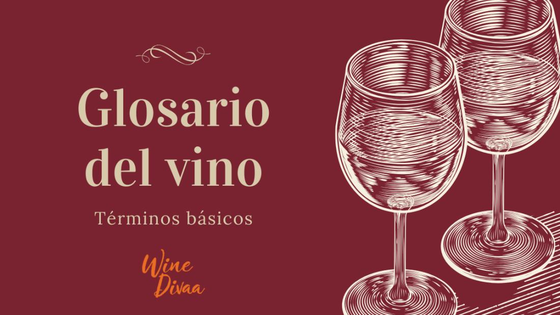 Wine Divaa El Glosario del Vino