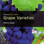 Grape Varieties by Pierre Galet
