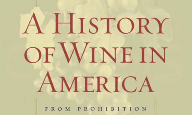 A History of Wine in America by Thomas Pinney