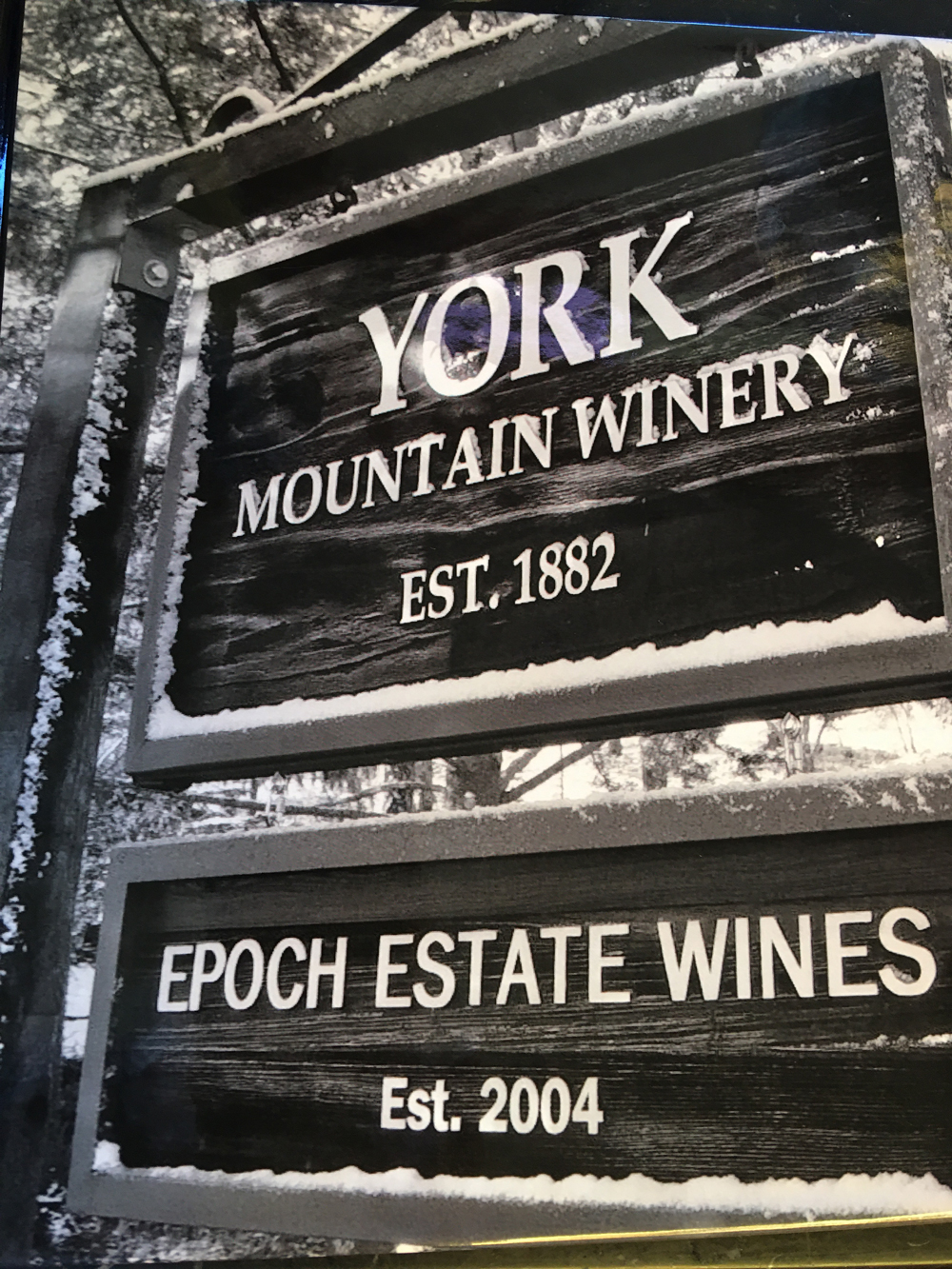 YORK MOUNTAIN WINERY Est. 1882 and EPOCH ESTATE WINES Est. 2004