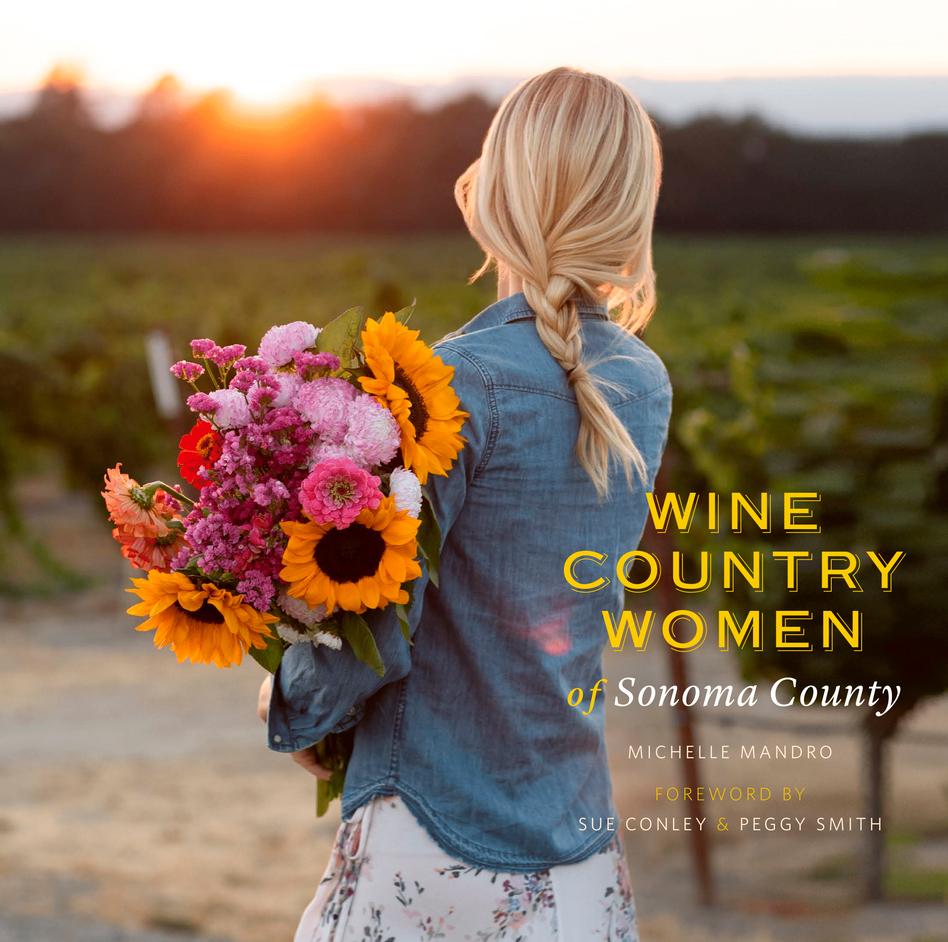 Wine Country Women of Sonoma County  By Michelle Mandro book cover