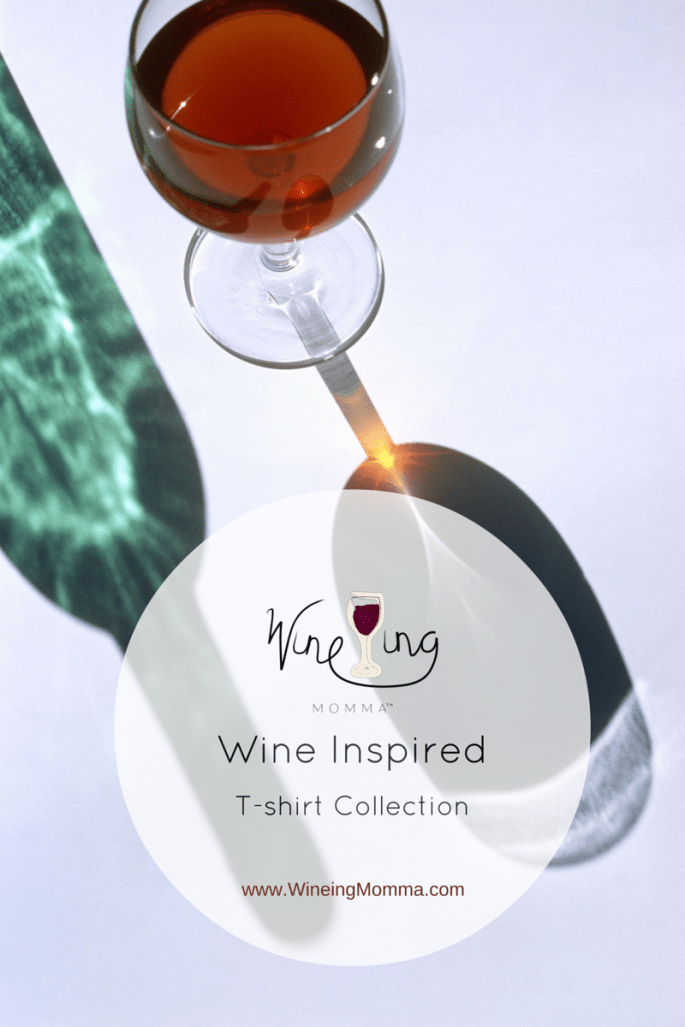 Wine'ing Momma Wine Inspired shirt collection
