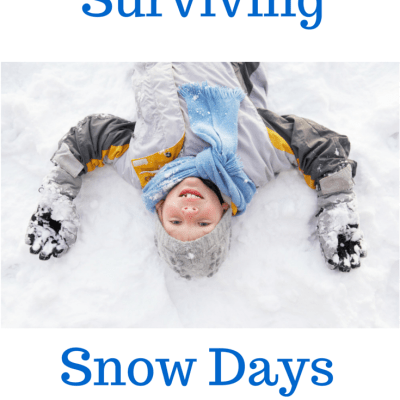 Surviving Snow Days With Kids