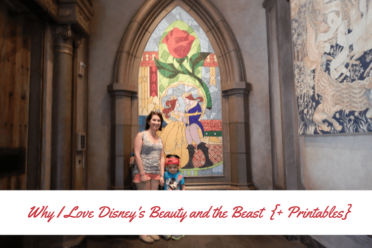 Why I Love Disney's Beauty and the Beast {Plus Printables}