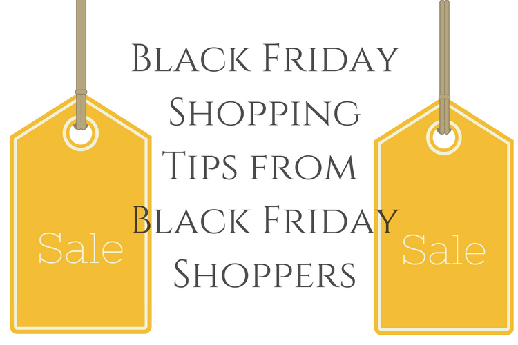 Tips for getting all your Black Friday deals from Black Friday shoppers.