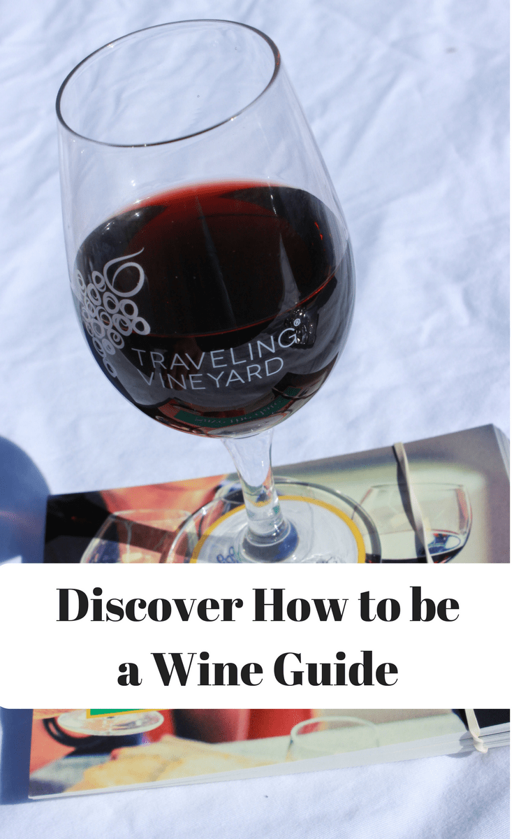 Traveling Vineyard makes becoming a Wine Guide fun and easy.