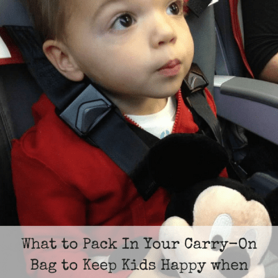What to Pack in Your Carry-On Bag to Keep Kids Happy when Flying