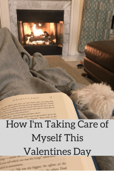 How I'm Taking Care of Myself This Valentines Day