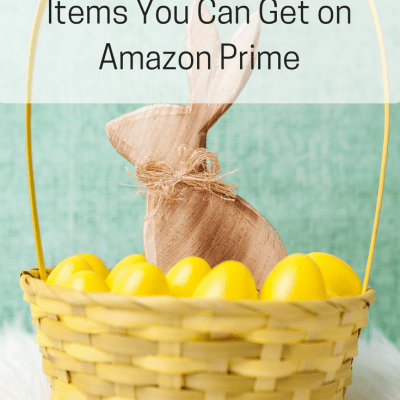 40 + Easter Basket Ideas you Can Get on Amazon Prime