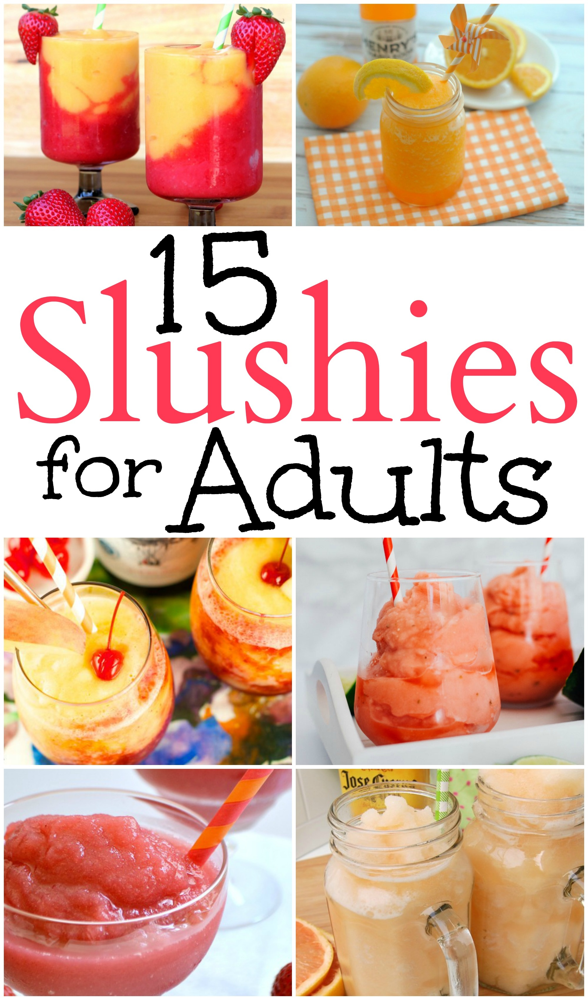 Slushies for Adults a summertime cocktail that hits the spot