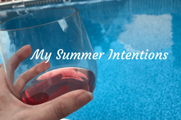 summer intentions
