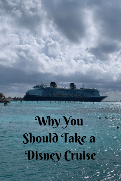 Why you Should Take a Disney Cruise