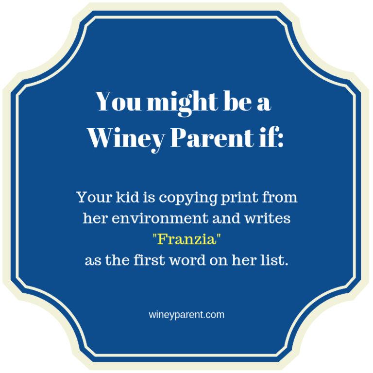 You might be a Winey Parent if_3